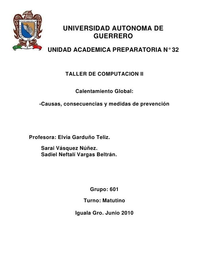 -641985-537845UNIVERSIDAD AUTONOMA DE GUERREROUNIDAD ACADEMICA PREPARATORIA N° 32<br />TALLER DE COMPUTACION II<br />Calen...
