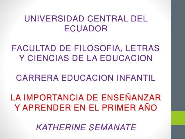 UNIVERSIDAD CENTRAL DEL ECUADOR FACULTAD DE FILOSOFIA, LETRAS Y CIENCIAS DE LA EDUCACION CARRERA EDUCACION INFANTIL LA IMP...
