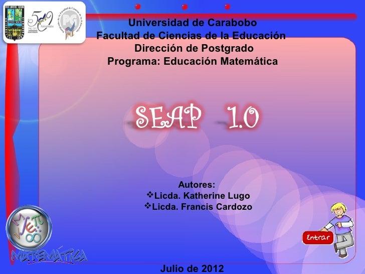 Universidad de CaraboboFacultad de Ciencias de la Educación       Dirección de Postgrado  Programa: Educación Matemática  ...