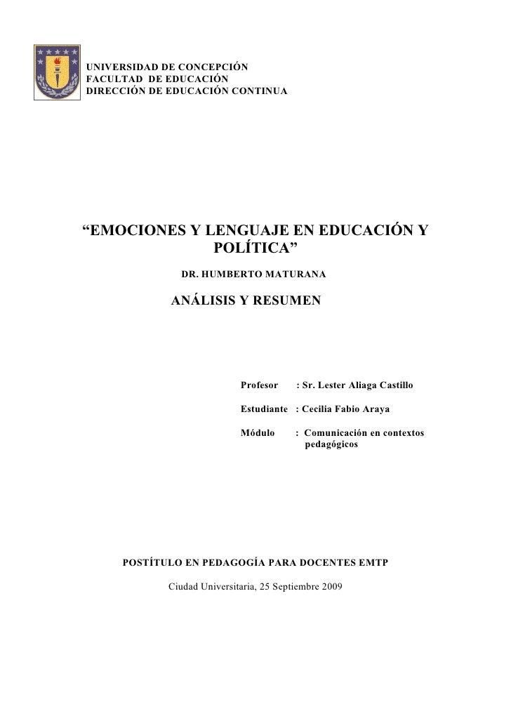"""UNIVERSIDAD DE CONCEPCIÓN FACULTAD DE EDUCACIÓN DIRECCIÓN DE EDUCACIÓN CONTINUA     """"EMOCIONES Y LENGUAJE EN EDUCACIÓN Y  ..."""