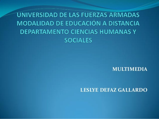 MULTIMEDIA LESLYE DEFAZ GALLARDO