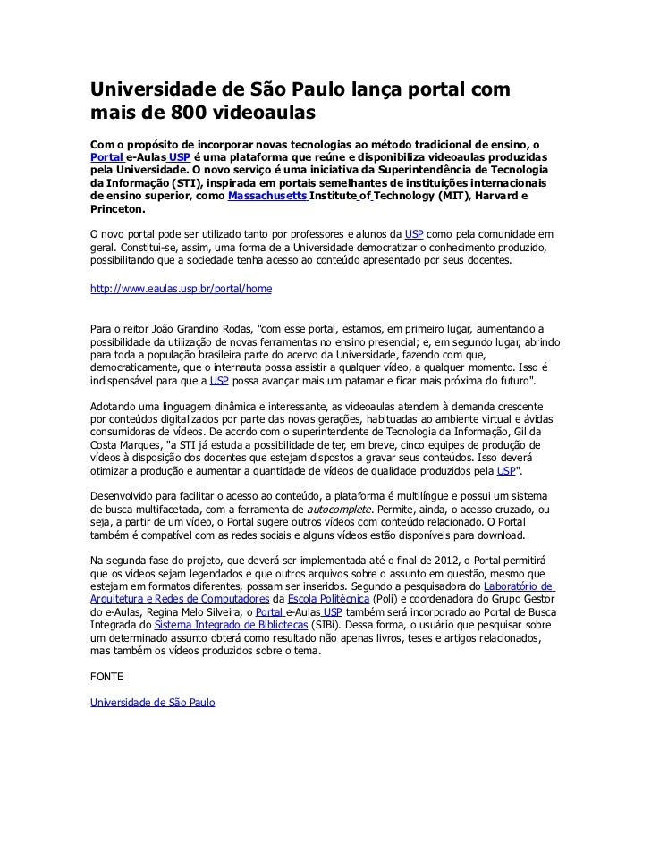 Universidade de São Paulo lança portal commais de 800 videoaulasCom o propósito de incorporar novas tecnologias ao método ...
