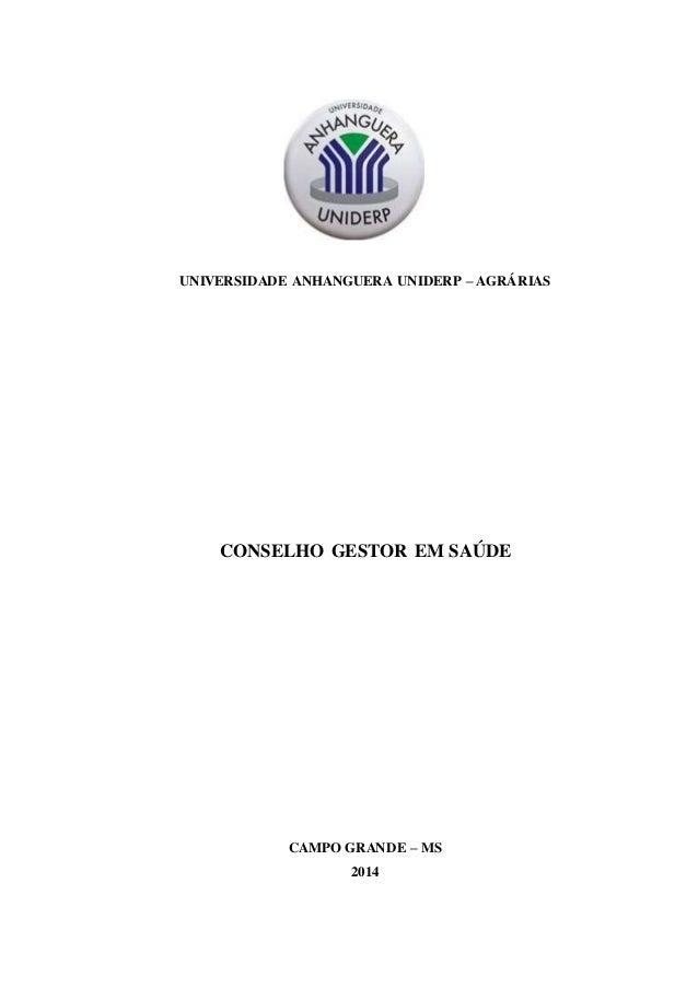 UNIVERSIDADE ANHANGUERA UNIDERP – AGRÁRIAS  CONSELHO GESTOR EM SAÚDE  CAMPO GRANDE – MS  2014