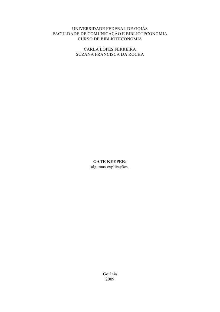 UNIVERSIDADE FEDERAL DE GOIÁS FACULDADE DE COMUNICAÇÃO E BIBLIOTECONOMIA          CURSO DE BIBLIOTECONOMIA             CAR...
