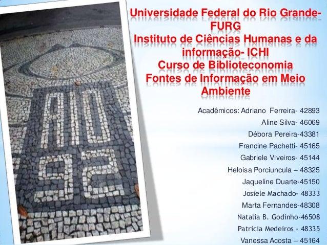 PPT DE FONTES DE INFORMAÇÃO DO MEIO AMBIENTE ..ECO92