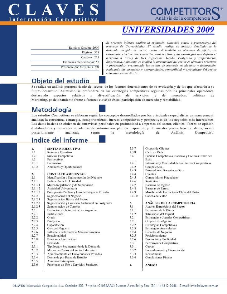 UNIVERSIDADES 2009                                                     El presente informe analiza la evolución, situación...
