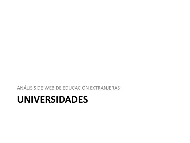 UNIVERSIDADES ANÁLISIS DE WEB DE EDUCACIÓN EXTRANJERAS