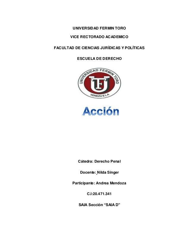 UNIVERSIDAD FERMIN TORO VICE RECTORADO ACADEMICO FACULTAD DE CIENCIAS JURÍDICAS Y POLÍTICAS ESCUELA DE DERECHO Cátedra: De...