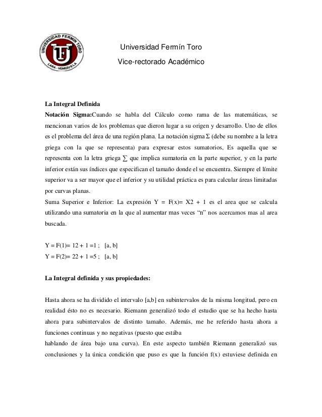 Universidad Fermín Toro                             Vice-rectorado AcadémicoLa Integral DefinidaNotación Sigma:Cuando se h...