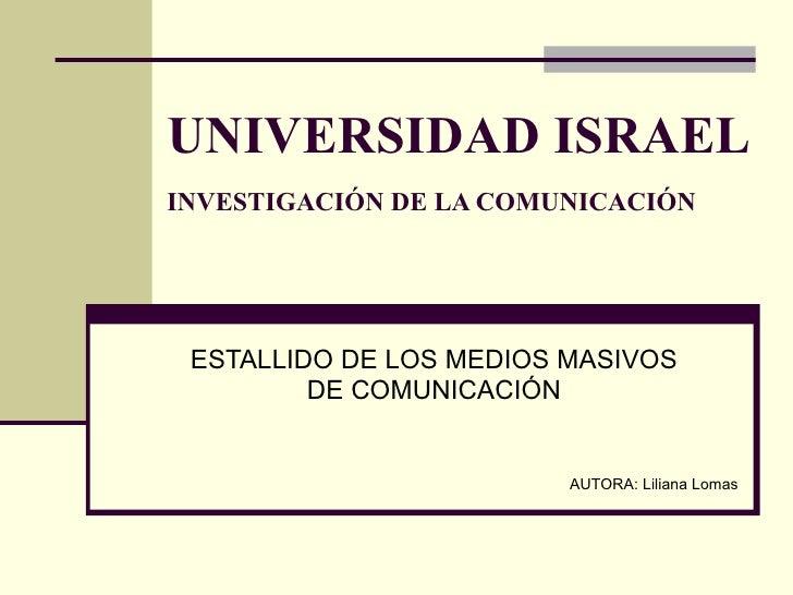 Universidad Israel Medios Masivos De Comunicacion