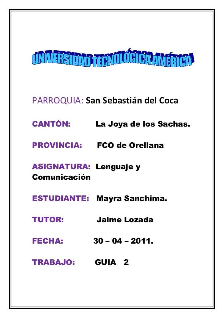 PARROQUIA: San Sebastián del Coca<br />CANTÓN:          La Joya de los Sachas.<br />PROVINCIA:      FCO de Orellana<br />A...
