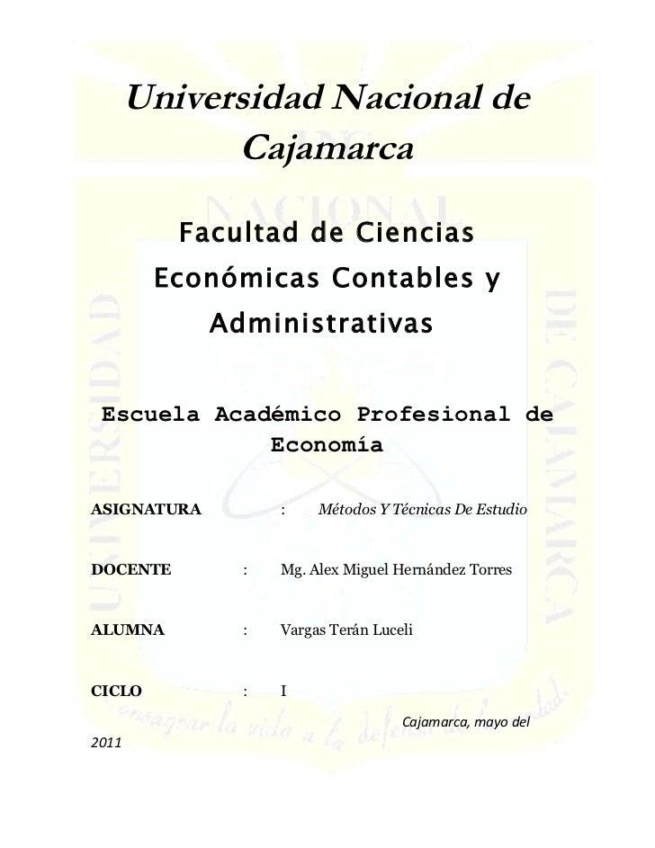 Universidad Nacional de             Cajamarca          Facultad de Ciencias        Económicas Contables y             Admi...