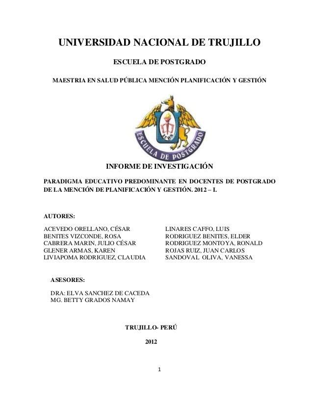 UNIVERSIDAD NACIONAL DE TRUJILLO                   ESCUELA DE POSTGRADO  MAESTRIA EN SALUD PÚBLICA MENCIÓN PLANIFICACIÓN Y...