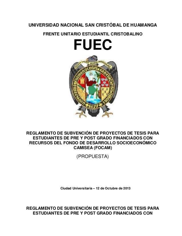 UNIVERSIDAD NACIONAL SAN CRISTÓBAL DE HUAMANGA FRENTE UNITARIO ESTUDIANTIL CRISTOBALINO  FUEC  REGLAMENTO DE SUBVENCIÓN DE...
