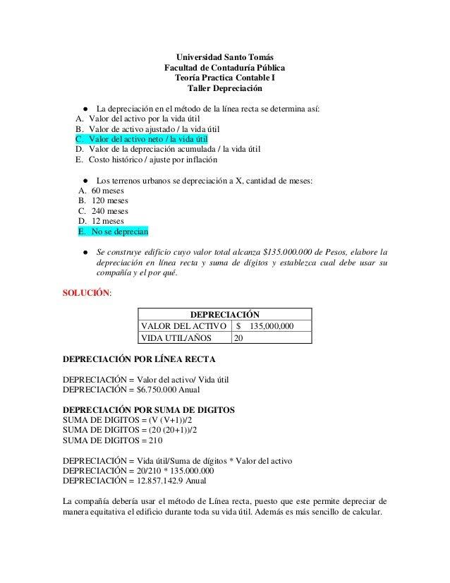 Universidad Santo Tomás Facultad de Contaduría Pública Teoría Practica Contable I Taller Depreciación  La depreciación en...