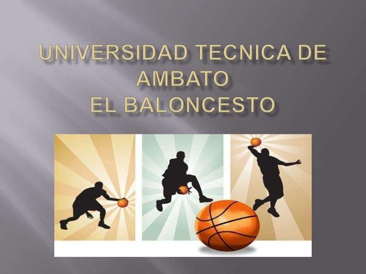 UNIVERSIDAD TECNICA DE AMBATOEL BALONCESTO<br />