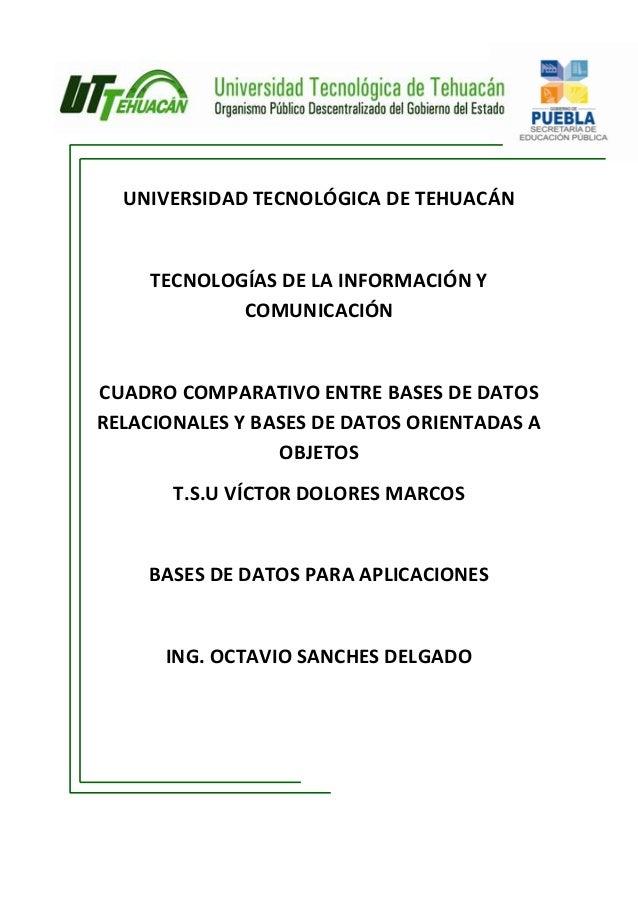 UNIVERSIDAD TECNOLÓGICA DE TEHUACÁN     TECNOLOGÍAS DE LA INFORMACIÓN Y             COMUNICACIÓNCUADRO COMPARATIVO ENTRE B...