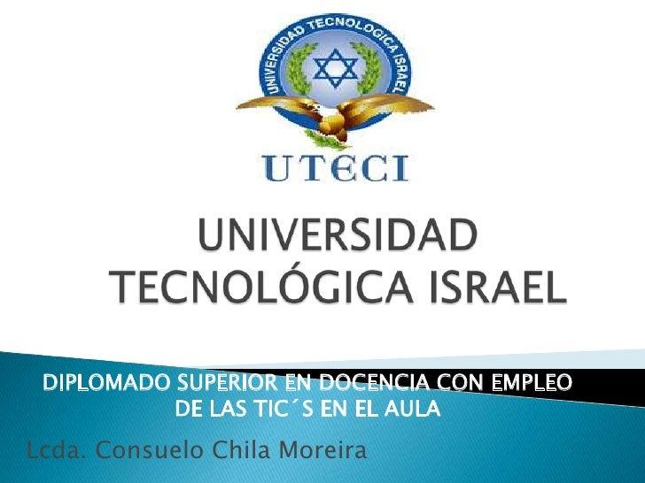Universidad tecnológica israel consuelo-chila