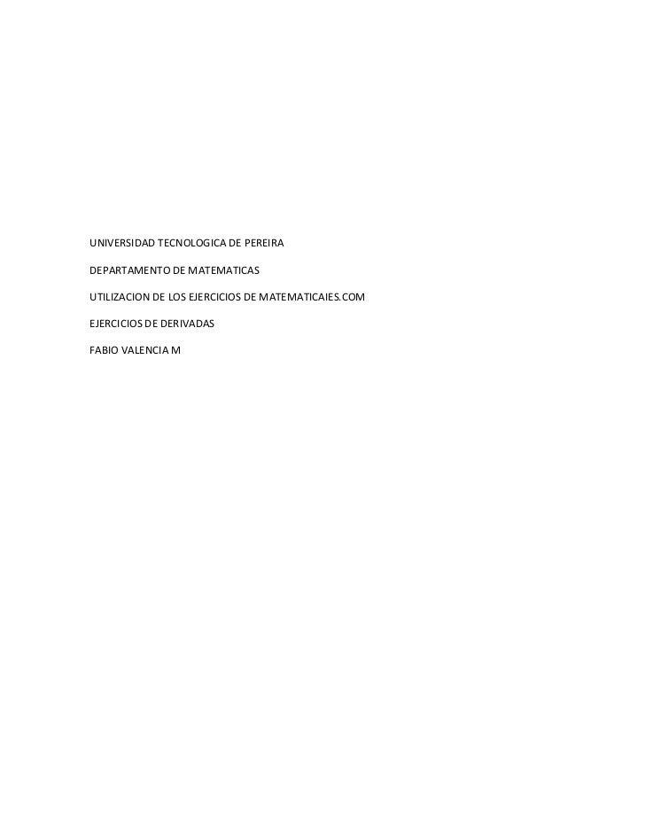 UNIVERSIDAD TECNOLOGICA DE PEREIRADEPARTAMENTO DE MATEMATICASUTILIZACION DE LOS EJERCICIOS DE MATEMATICAIES.COMEJERCICIOS ...