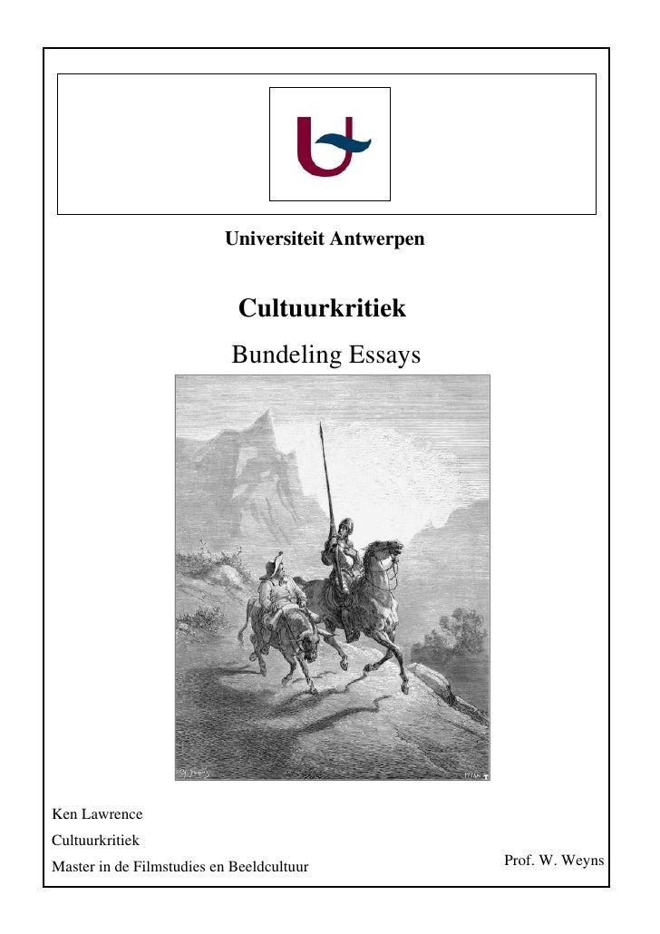 Universiteit Antwerpen                                Cultuurkritiek                            Bundeling Essays     Ken L...