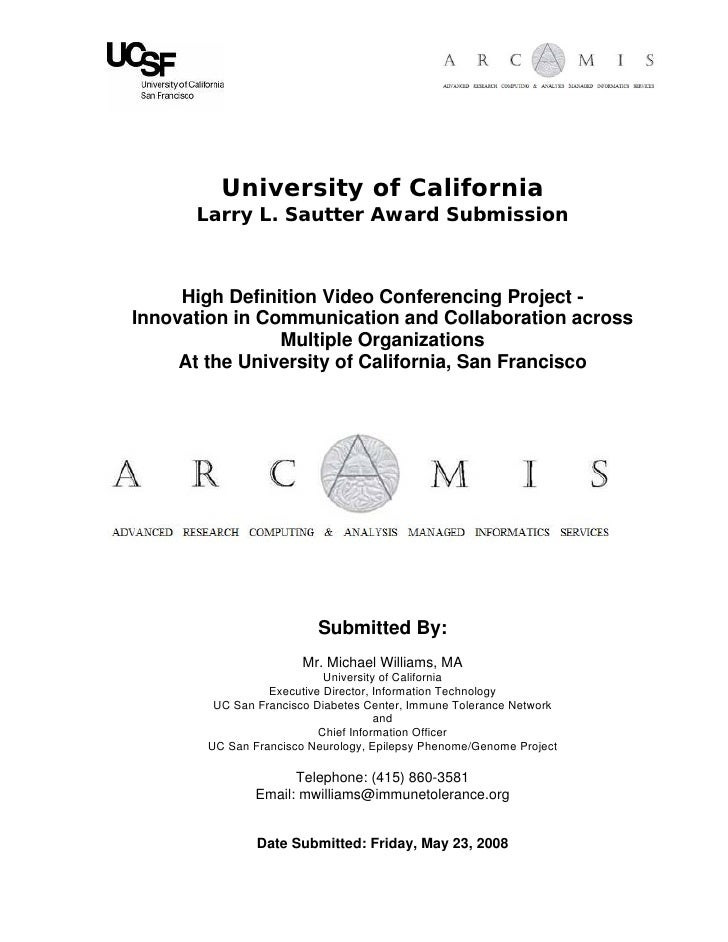 University of California       Larry L. Sautter Award Submission         High Definition Video Conferencing Project - Inno...