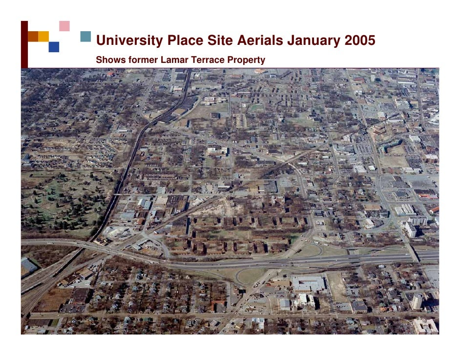 University Place Site Aerials January 2005 Shows former Lamar Terrace Property