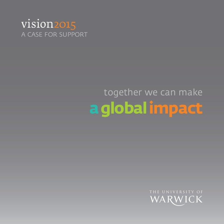 vision2015 a CaSe FoR SUppoRT                           together we can make                      a global impact