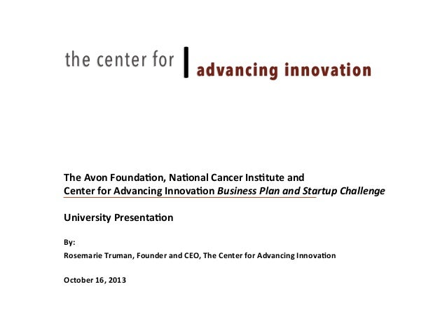 "the center for  |""advancing innovation  The	   Avon	   Founda-on,	   Na-onal	   Cancer	   Ins-tute	   and	   	    Discussi..."