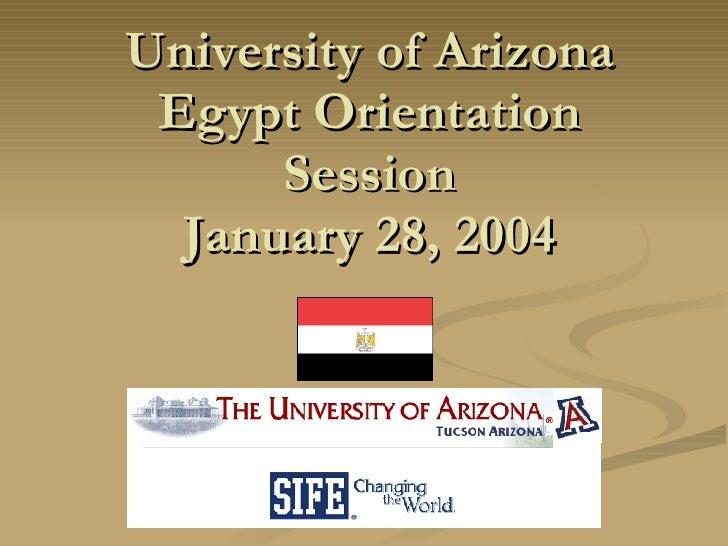 Universityof Arizona Egypt Orientation Session