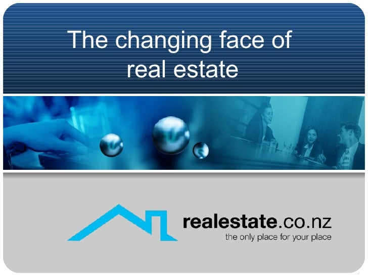 The changing face of  real estate