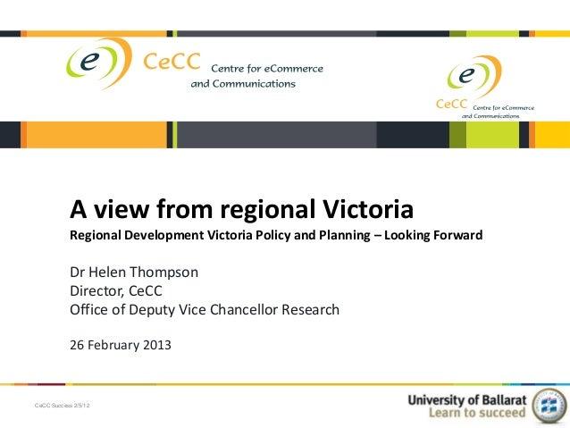 University of Ballarat   A Regional Perspective