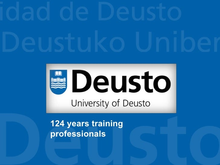 About the University of Deusto 2011