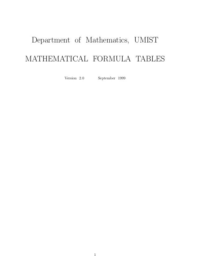 Department of Mathematics, UMIST MATHEMATICAL FORMULA TABLES Version 2.0  September 1999
