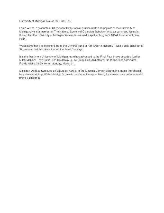 University of Michigan Makes the Final FourLoren Weiss, a graduate of Stuyvesant High School, studies math and physics at ...