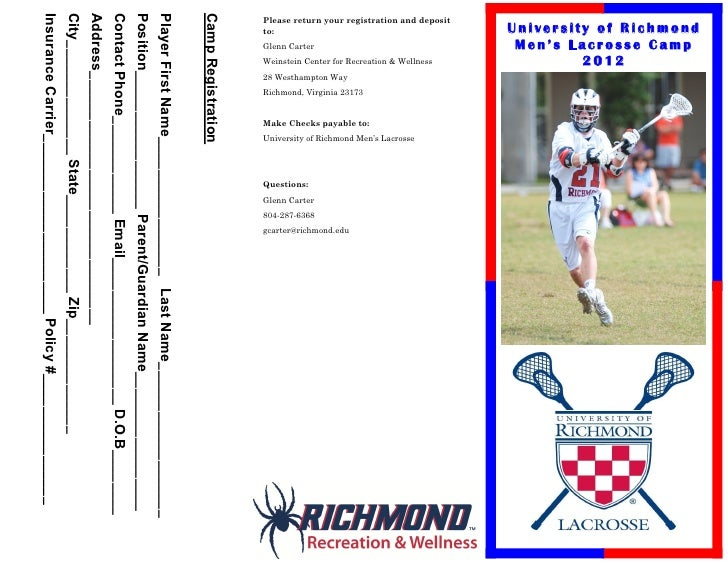 University of Richmond            Men's Lacrosse Camp                    2012Please return your registration and deposit  ...
