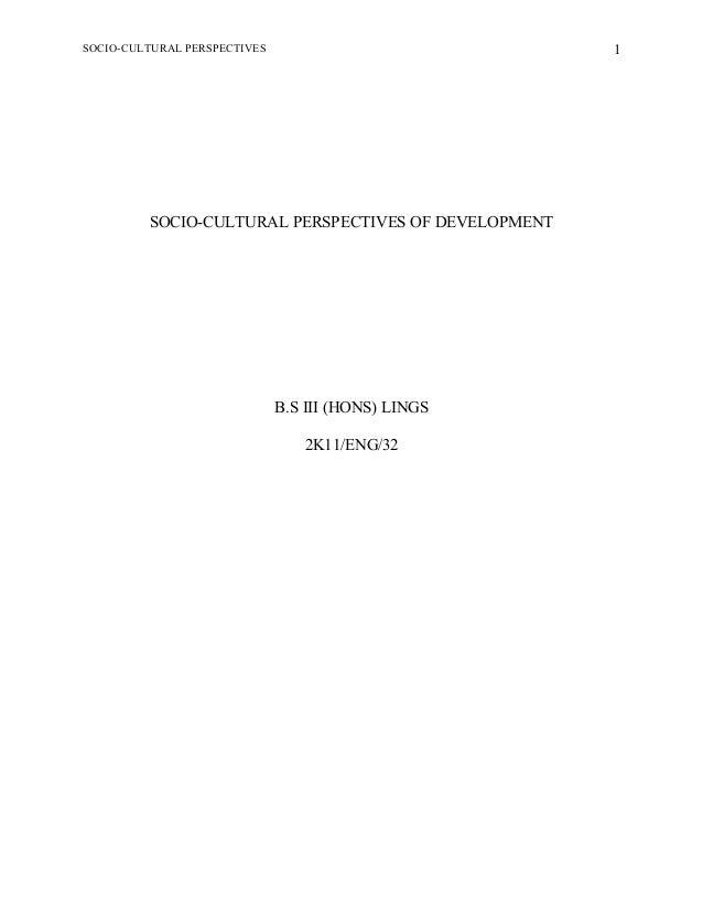SOCIO-CULTURAL PERSPECTIVES OF DEVELOPMENT