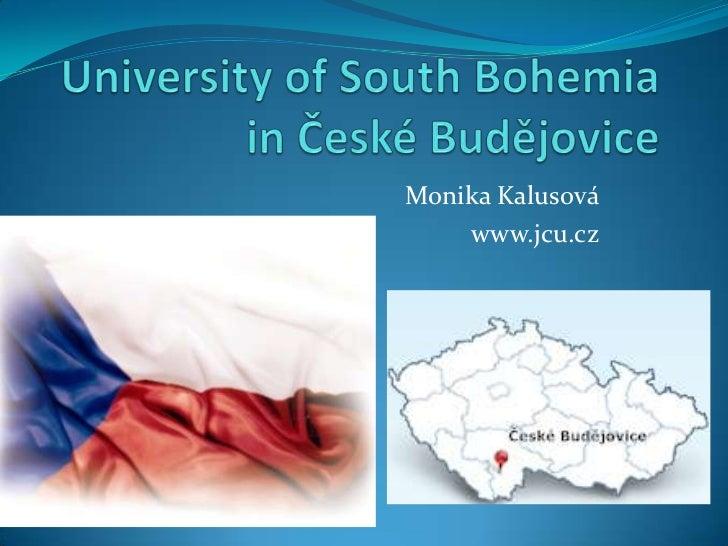 Monika Kalusová    www.jcu.cz