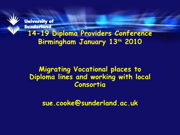 University Of Sunderland - Migrating Vocational Places To Diploma Lines