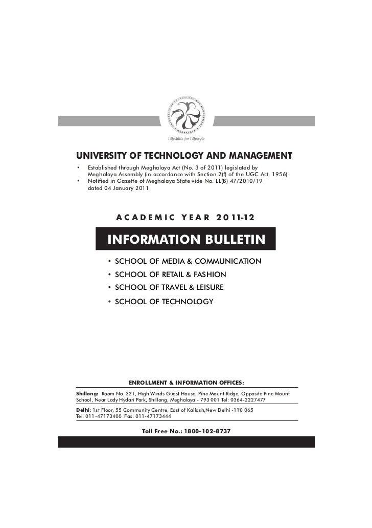 UNIVERSITY OF TECHNOLOGY AND MANAGEMENT•   Established through Meghalaya Act (No. 3 of 2011) legislated by    Meghalaya As...