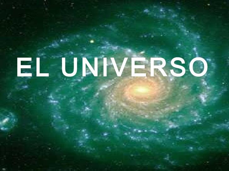 Universo   Fisica  http://fisicamoderna9.blogspot.com/