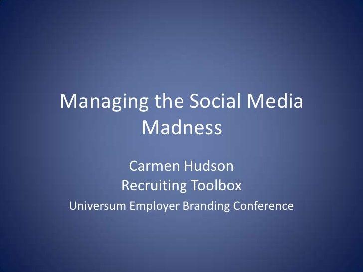 Managing the Social Media Madness