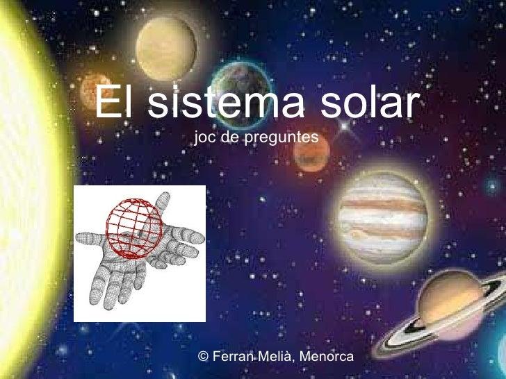 El sistema solar joc de preguntes © Ferran Melià, Menorca