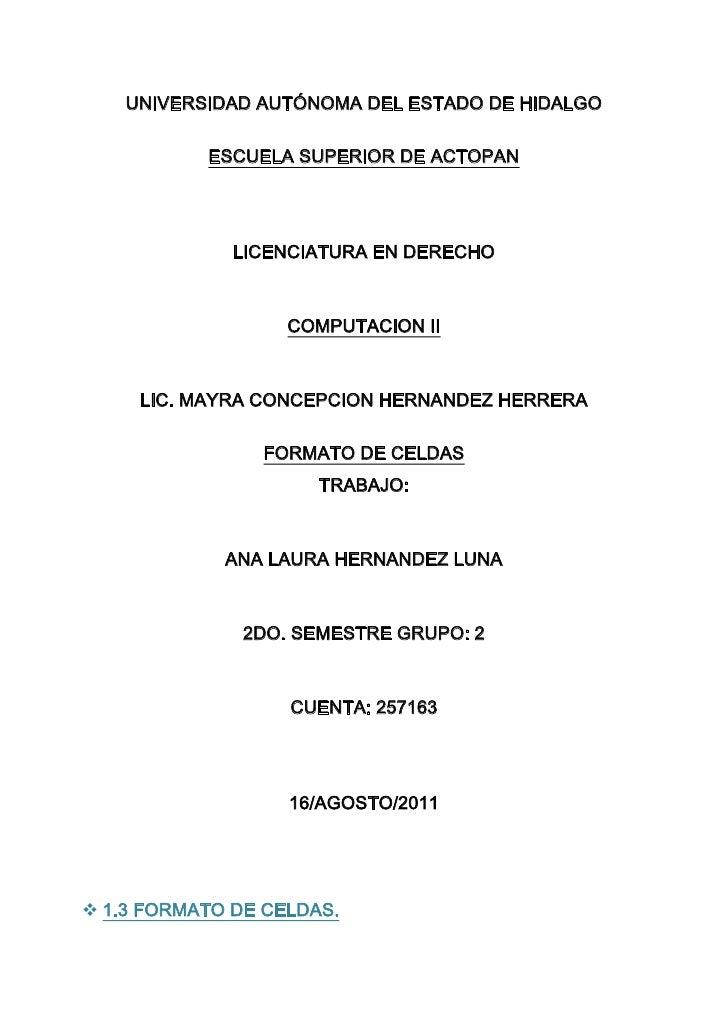 UNIVERSIDADAUTÓNOMADEL ESTADO DE HIDALGO<br />ESCUELA SUPERIOR DE ACTOPAN<br />LICENCIATURA EN DERECHO<br />COMPUTACION ...