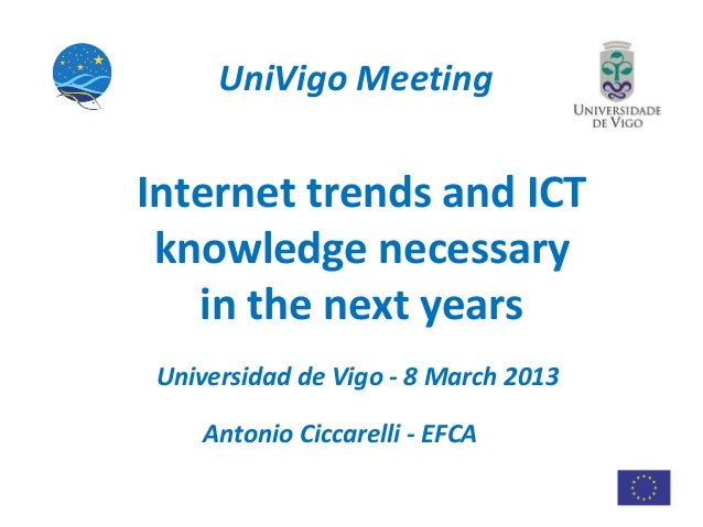 Internet trends and ICT knowledge necessary in the next years - 2013 ed.