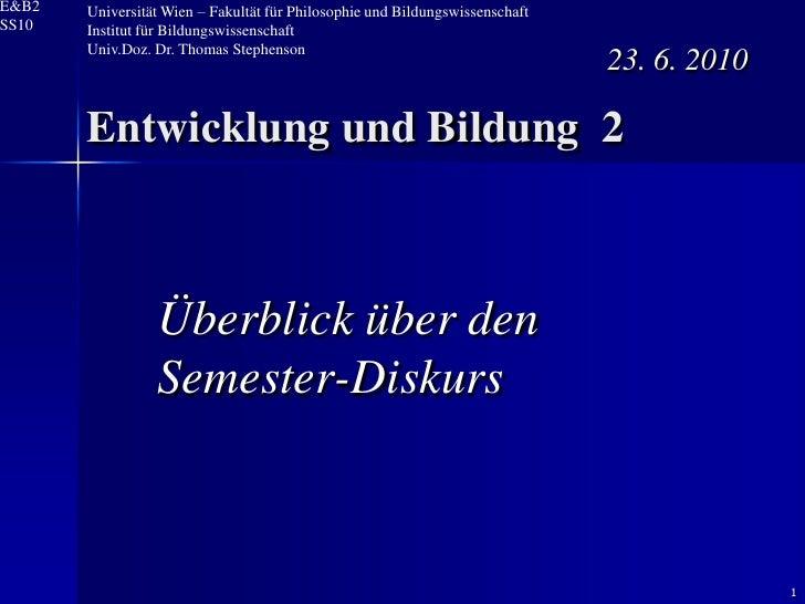 1<br />Universität Wien – Fakultät für Philosophie und Bildungswissenschaft <br />Institut für Bildungswissenschaft<br />U...