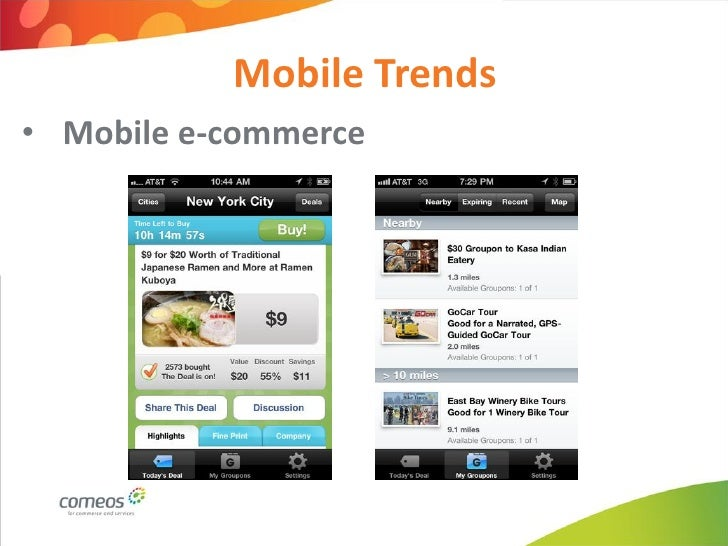 Mobile Ecommerce Trends Mobile Commerce Trends• Mobile