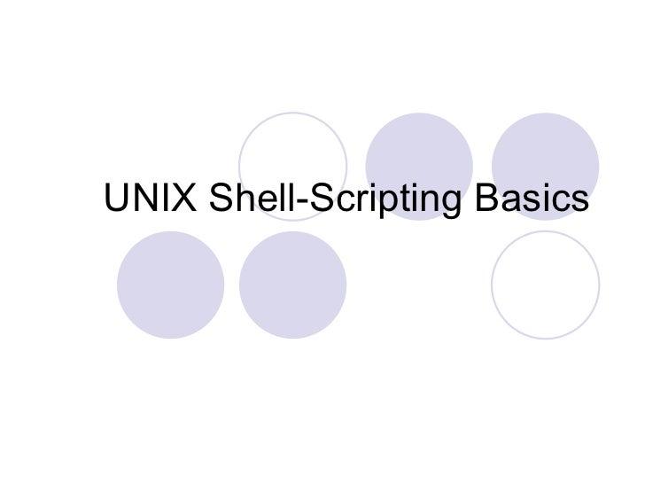 Unix shell scripting basics