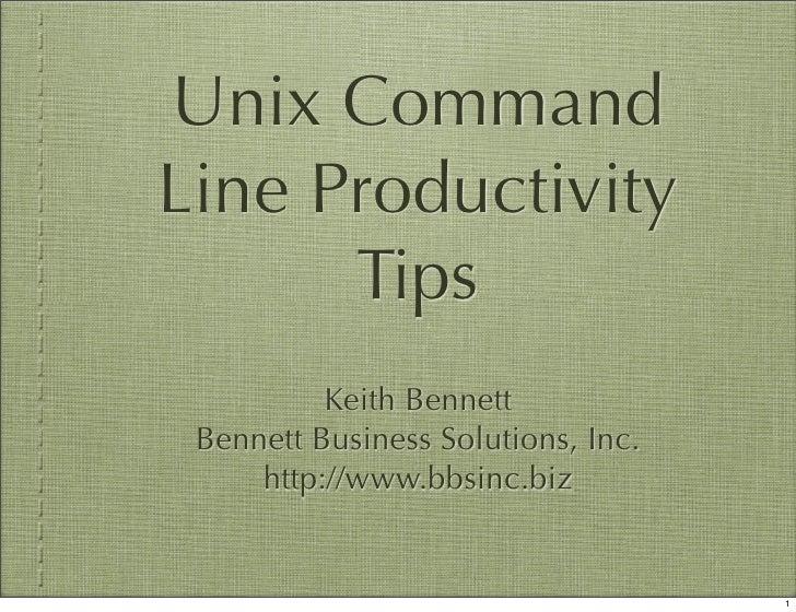 Unix Command Line Productivity Tips