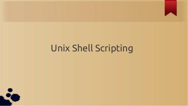 Unix Shell Scripting