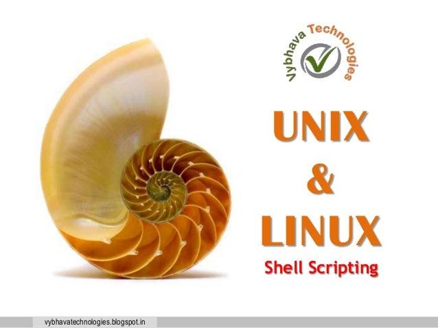 vybhavatechnologies.blogspot.in UNIX & LINUX Shell Scripting